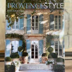 Provence Style: Deorating with French Country Flair